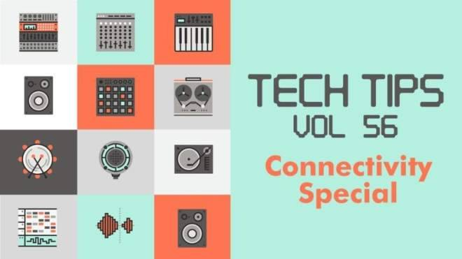 Tech Tips Vol.56 TUTORiAL-SYNTHiC4TE
