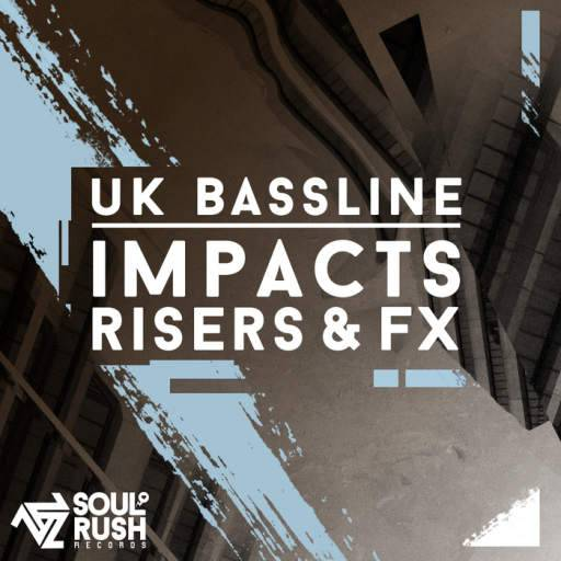 UK Bassline Impacts, Risers and FX WAV