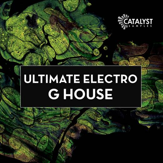 Ultimate Electro G-House SAMPLES