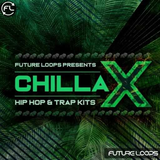 Chillax: Hip Hop And Trap Kits WAV-DECiBEL