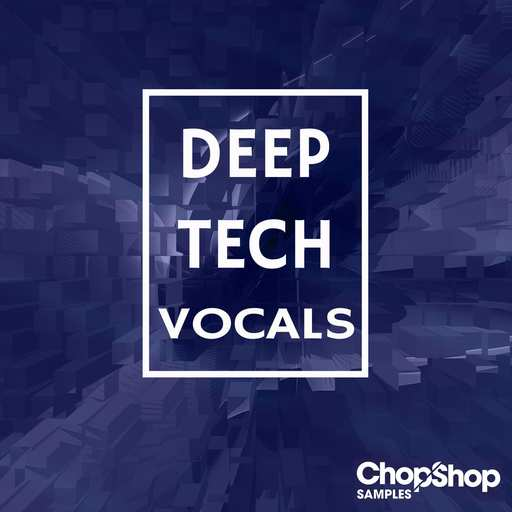 Deep Tech Vocals WAV-DECiBEL