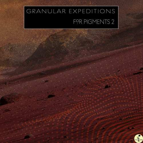 Granular Expeditions For Pigments 2-DECiBEL
