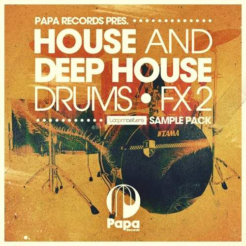 House And Deep House Drums And FX 2