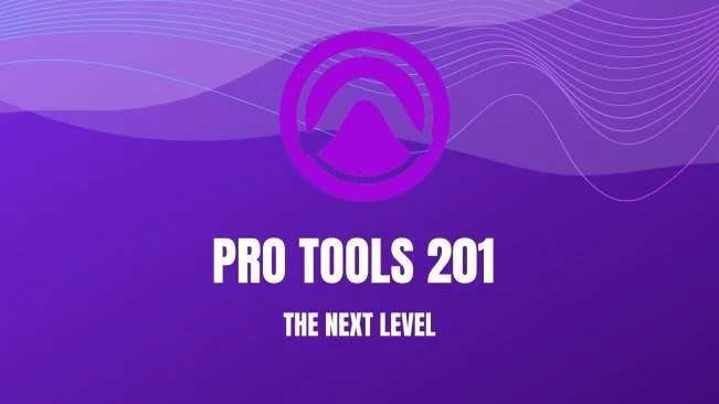 Pro Tools 201: The Next Level TUTORiAL