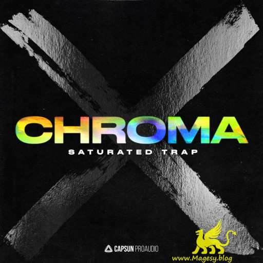 Chroma X: Saturated Trap WAV