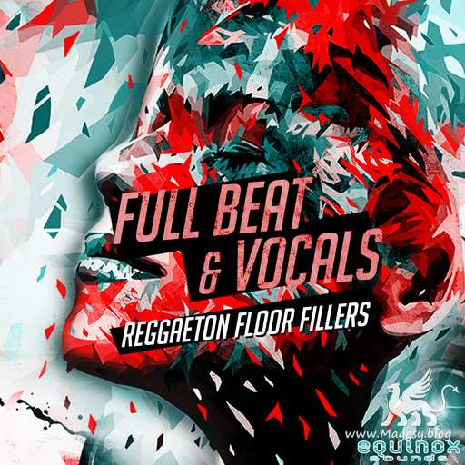 Full Beat And Vocals Reggaeton Floor Fillers Vol.1