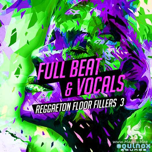Full Beat And Vocals: Reggaeton Floor Fillers Vol.3 WAV-DECiBEL