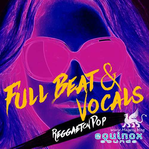 Full Beat And Vocals: Reggaeton Pop Vol.1