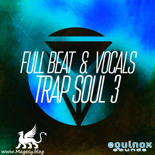 Full Beat And Vocals: Trap Soul 3 WAV MiDi-DECiBEL