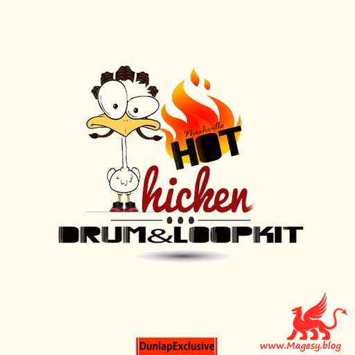 Hot Chicken Drum And Loop Kit AiFF