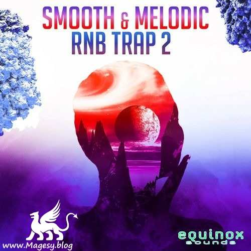 Smooth And Melodic: RnB Trap 2 WAV-DECiBEL