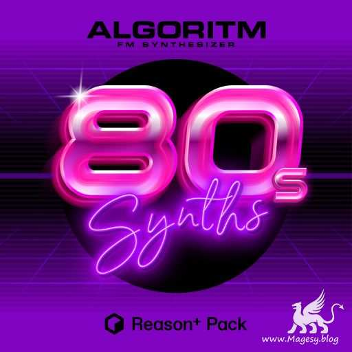 80s Synths Pack For ALGORiTM REASON 11