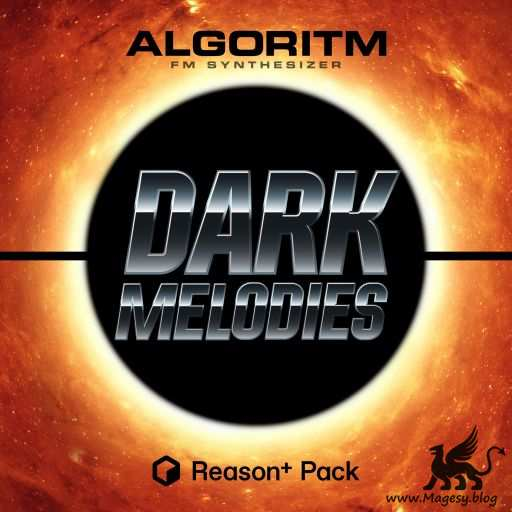 Dark Melodies Pack For ALGORiTM REASON 11
