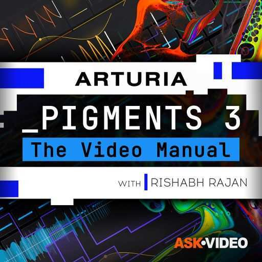 Pigments 3 The Video Manual TUTORiAL