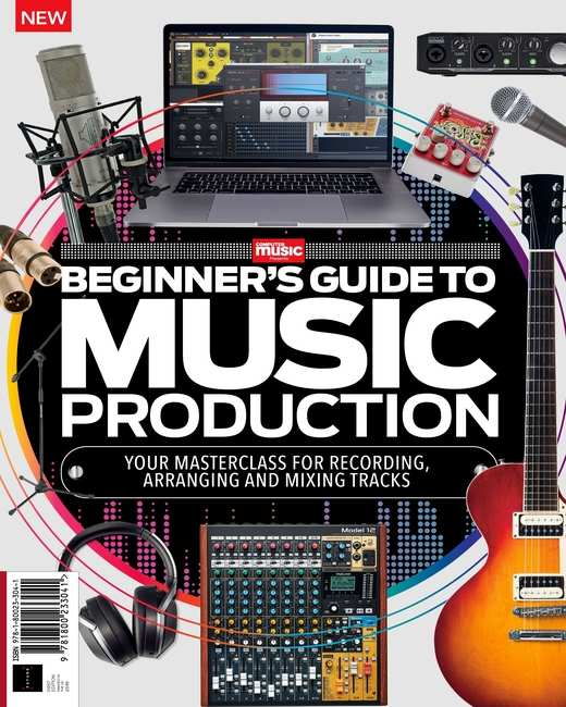 Beginners Guide To Music Production 1st Edition, 2021 PDF