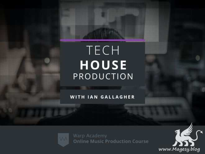 Producing Tech House On Ableton Live TUTORiAL-FANTASTiC