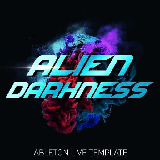 Alien Darkness: Psychedelic Trance ABLETON TEMPLATE