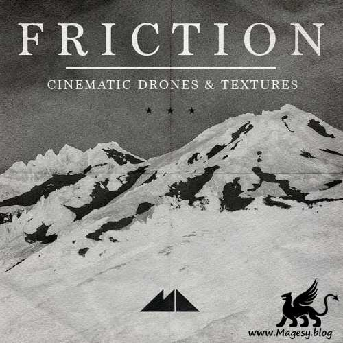 Friction: Cinematic Drones And Textures WAV-FANTASTiC