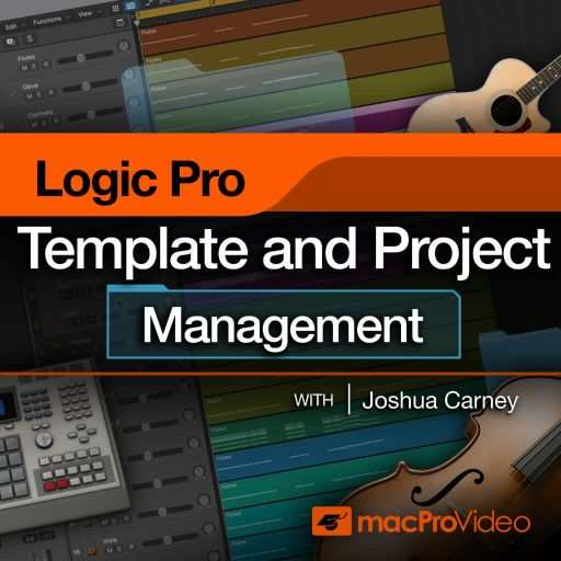 Logic Pro Templates and Project Management TUTORiAL-FANTASTiC
