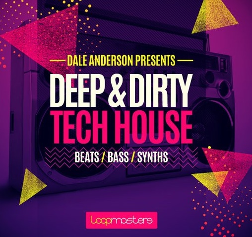 Deep and Dirty Tech House MULTiFORMAT | Images From Magesy® R Evolution™