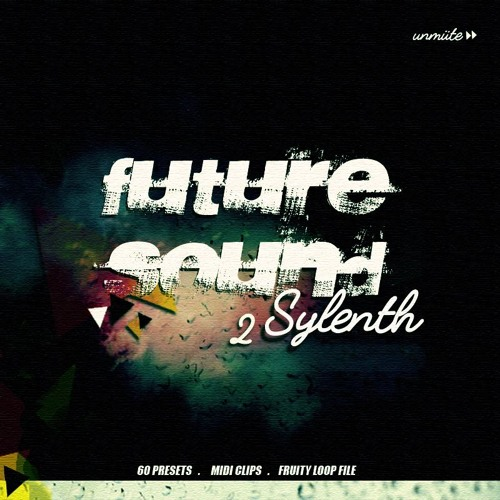 Future Sound Vol.2 For SYLENTH1 DiSCOVER | Images From Magesy® R Evolution™
