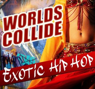 Worlds Collide: Exotic Hip Hop MULTiFORMAT | Images From Magesy® R Evolution™
