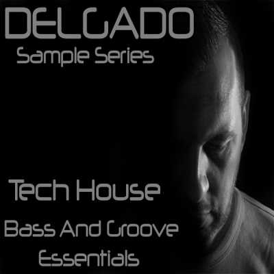Tech House Groove And Bass Essentials Delgado WAV MAGNETRiXX | Images From Magesy® R Evolution™