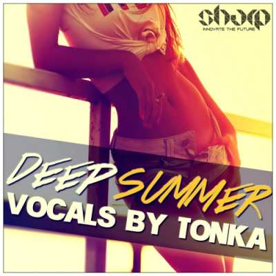 Deep Summer Vocals by Tonka WAV AUDIOSTRiKE | Images From Magesy® R Evolution™