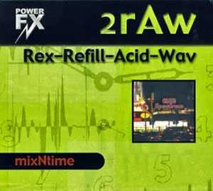 PowerFX 2Raw Clubspectrum ACiD REX2 REASON REFiLL DELiRiUM | Images From Magesy® R Evolution™