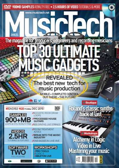 MusicTech   December 2015 | Images From Magesy® R Evolution™
