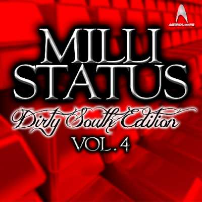 Milli Status Dirty South Edition Vol.4 WAV KRock | Images From Magesy® R Evolution™