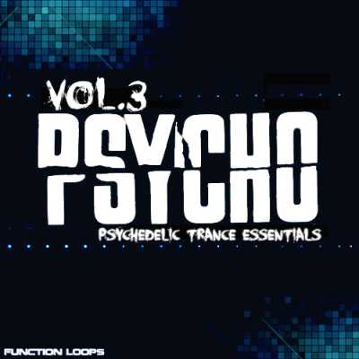 PSYCHO Psychedelic Trance Essentials Vol.3 ACiD WAV MiDi | Images From Magesy® R Evolution™