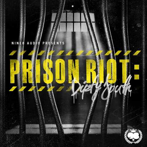 Prison Riot Dirty South WAV MiDi FLP DiSCOVER   Images From Magesy® R Evolution™