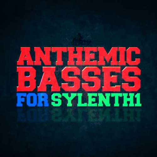 Anthemic Basses For Sylenth1 WAV MiDi Sylenth1 AUDiOSTRiKE | Images From Magesy® R Evolution™