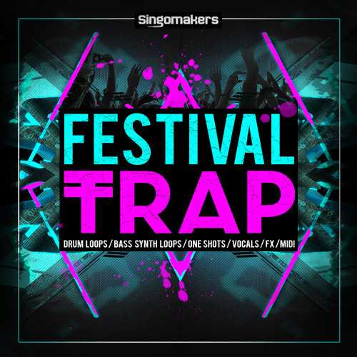 Festival Trap MULTiFORMAT AUDiOSTRiKE   Images From Magesy® R Evolution™