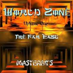 Masterbits World Zone Series Vol.1 The Far East CDDA BSOUNDZ | Images From Magesy® R Evolution™