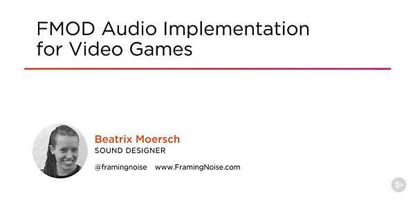 FMOD Audio Implementation for Video Games TUTORiAL kEiSO | Images From Magesy® R Evolution™