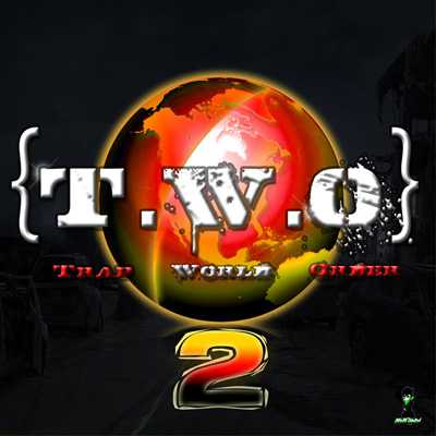 T.W.O: Trap World Order Vol.2 WAV | Images From Magesy® R Evolution™