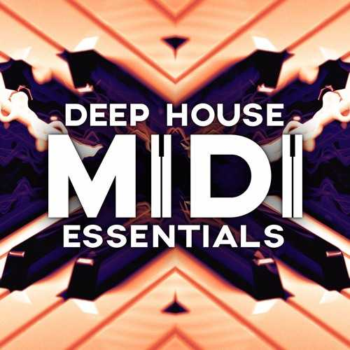 Deep House MIDI Essentials MiDi DiSCOVER | Images From Magesy® R Evolution™
