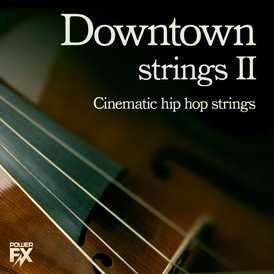 PowerFX Downtown Strings 2 WAV | Images From Magesy® R Evolution™
