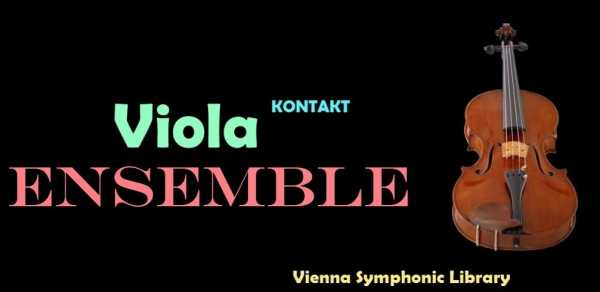 Vienna Symphonic Library Viola Ensemble KONTAKT   Images From Magesy® R Evolution™