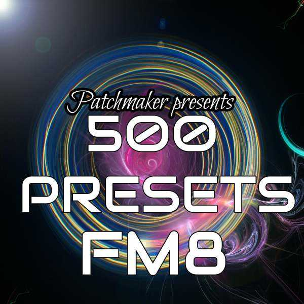 500 Presets For Ni FM8 DiSCOVER | Images From Magesy® R Evolution™