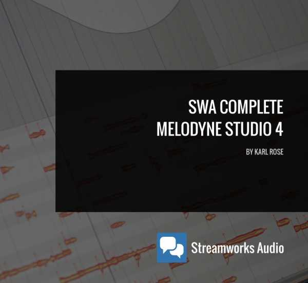 SWA Complete Melodyne Studio 4 TUTORiAL | Images From Magesy® R Evolution™