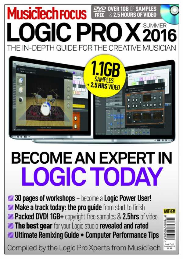 MusicTech Focus Logic Pro X Summer 2016 | Images From Magesy® R Evolution™