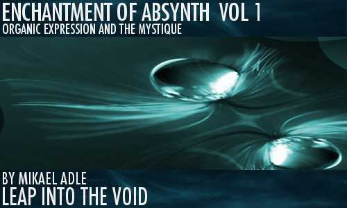 Enchantment Of Absynth Vol.1 for ABSYNTH 5 | Images From Magesy® R Evolution™