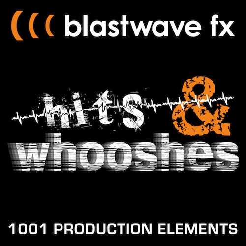 Hits and Whooshes WAV | Images From Magesy® R Evolution™