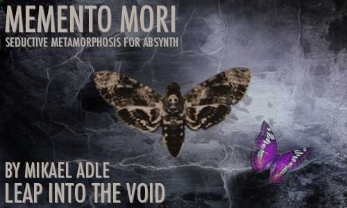Memento Mori for ABSYNTH | Images From Magesy® R Evolution™