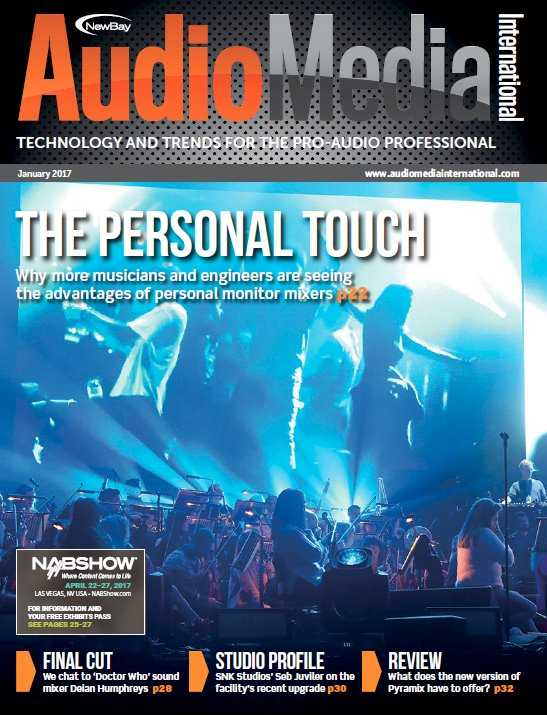 Audio Media International   January 2017 | Images From Magesy® R Evolution™