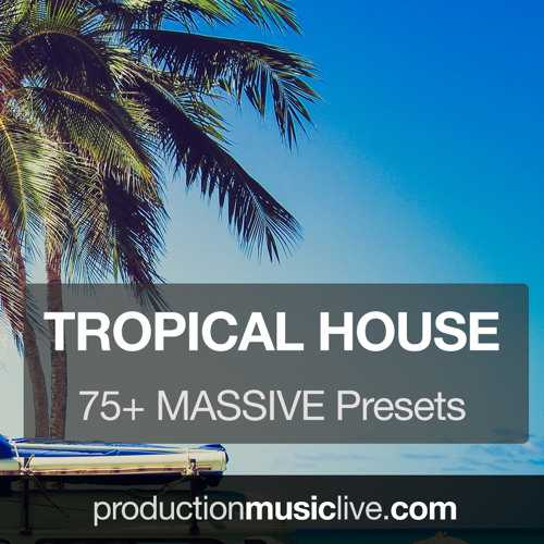 Massive Presets Vol.4 Tropical House Vol.1 NMSV TZ Group   Images From Magesy® R Evolution™
