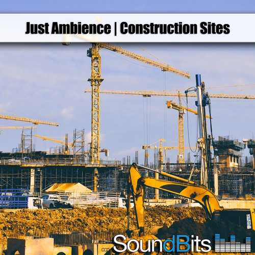 Just Ambience Construction Sites WAV | Images From Magesy® R Evolution™